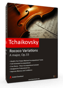 Tchaikovsky Rococo Variations A major, Op.33
